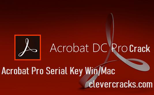 Adobe Acrobat Pro Crack Portable Serial Keys For Windows & MAC